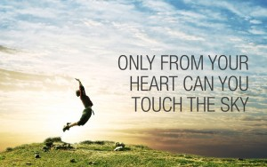 Only from your heart